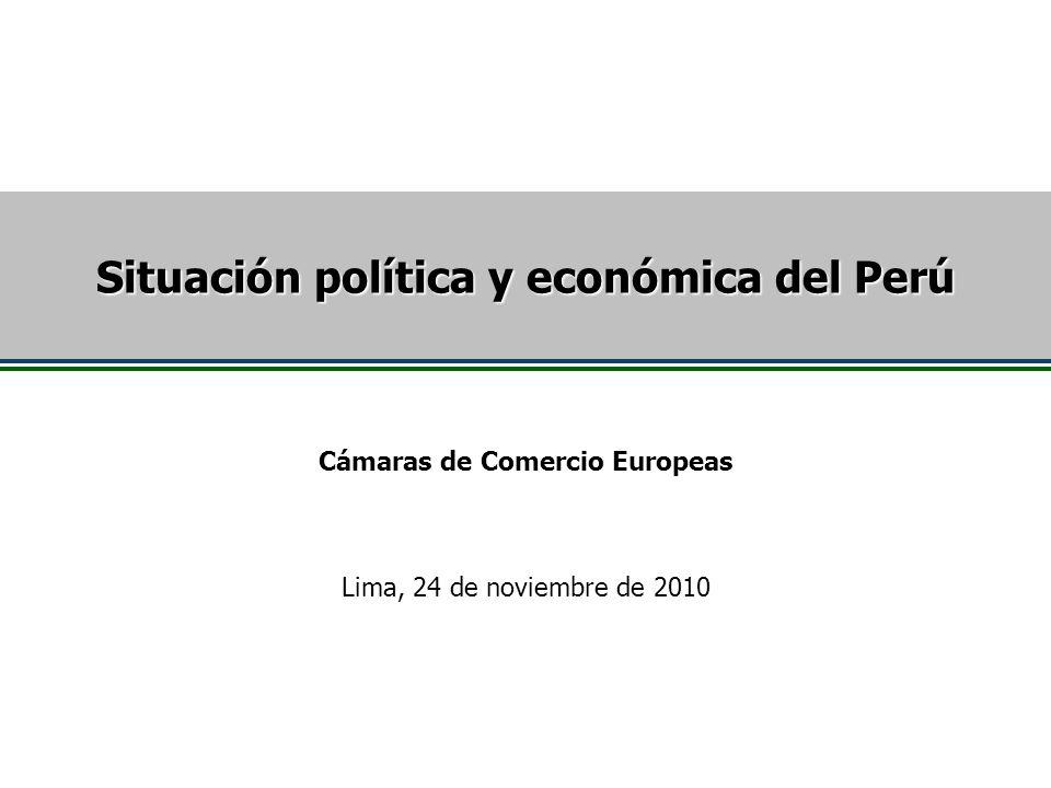 Situación política y económica del Perú Cámaras de Comercio Europeas Lima, 24 de noviembre de 2010