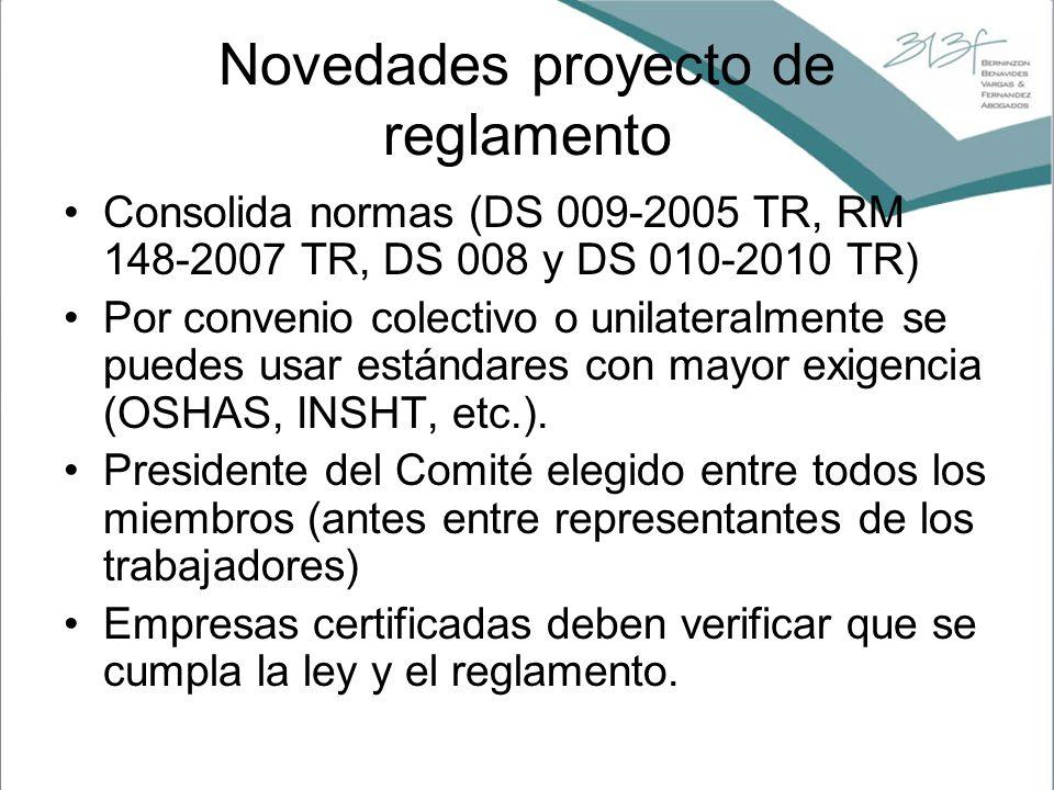 Novedades proyecto de reglamento Consolida normas (DS 009-2005 TR, RM 148-2007 TR, DS 008 y DS 010-2010 TR) Por convenio colectivo o unilateralmente s