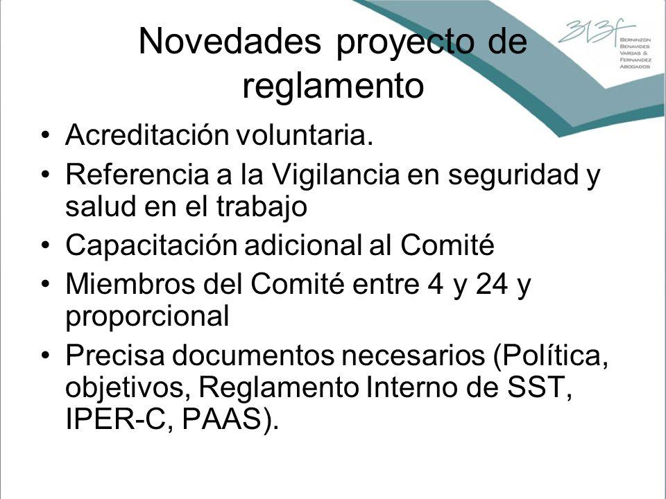 Novedades proyecto de reglamento Acreditación voluntaria. Referencia a la Vigilancia en seguridad y salud en el trabajo Capacitación adicional al Comi