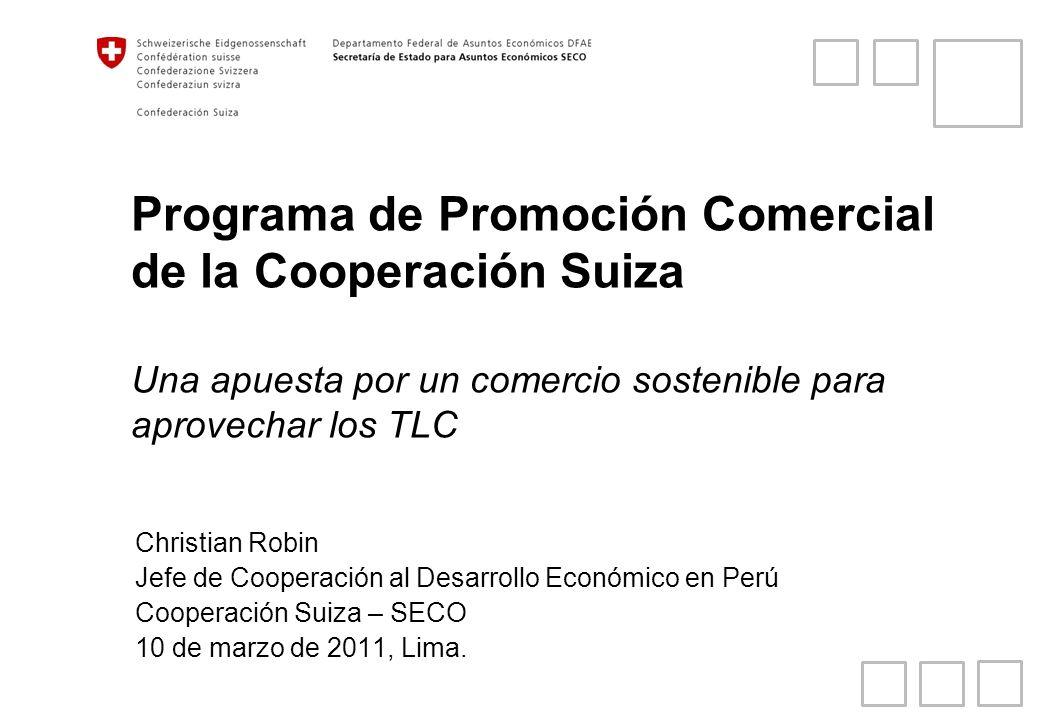 Exportaciones a Suiza Exportaciones de Perú a Suiza: crecimiento sin precedentes Desde 2005 un crecimiento del 389% Suiza es el 3er socio comercial de Perú Sin embargo… Más de 95% es minería Intensivo en capital Se concentran ganancias Potencial limitado de generar un desarrollo inclusivo Queremos cambiar este patrón 2