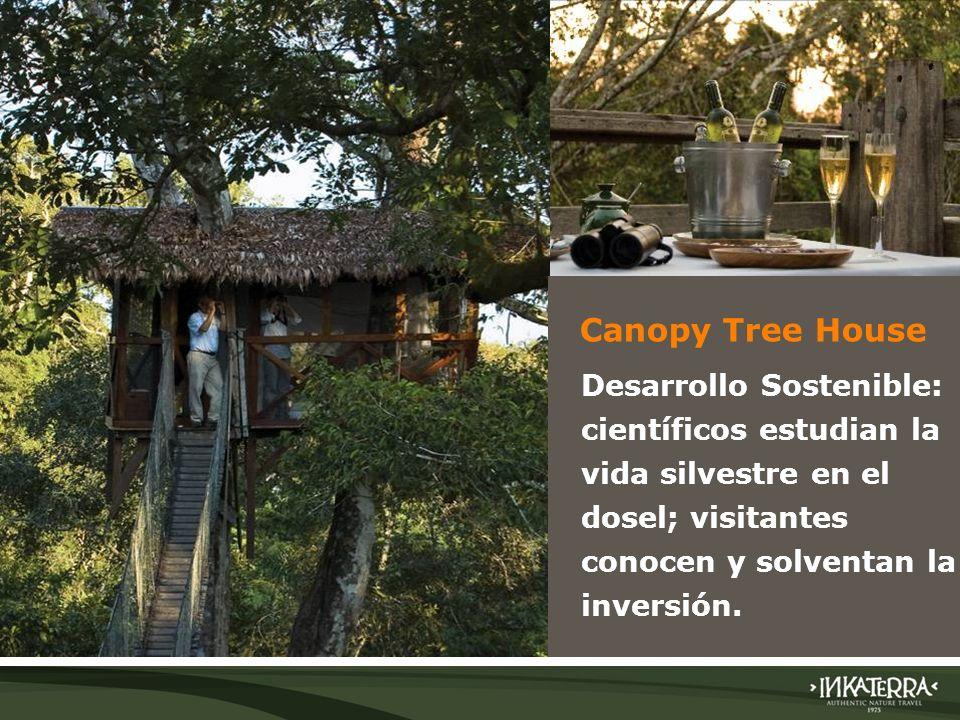 AMAZONICA SUITE Canopy Tree House - El Canopy Tree House de Inkaterra se encuentra en medio de la Amazonía peruana sur oriental; - Está construido sob