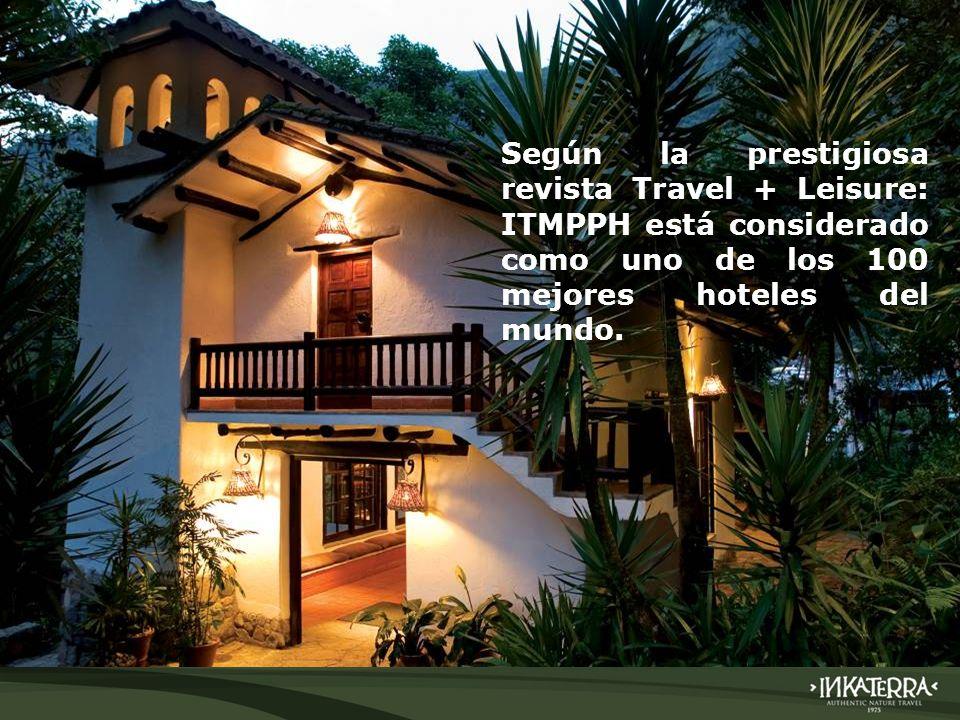AMAZONICA SUITE Según la prestigiosa revista Travel + Leisure: ITMPPH está considerado como uno de los 100 mejores hoteles del mundo.