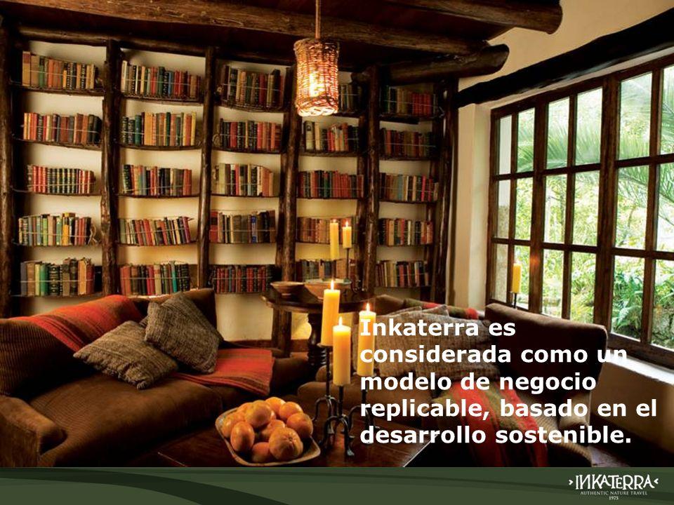 Inkaterra es considerada como un modelo de negocio replicable, basado en el desarrollo sostenible.
