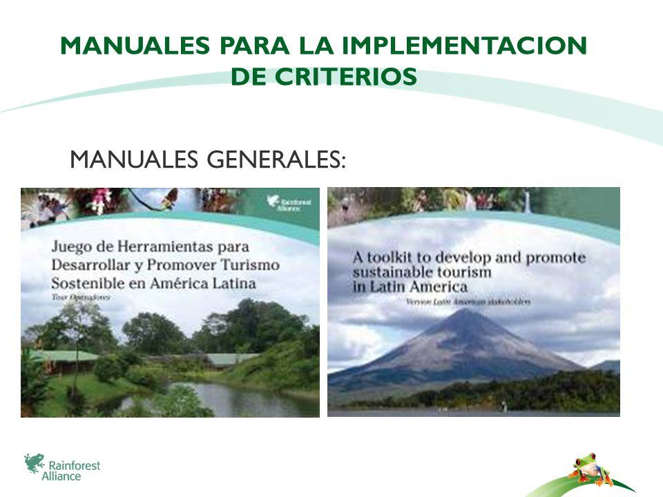 MANUALES PARA LA IMPLEMENTACION DE CRITERIOS MANUALES GENERALES:
