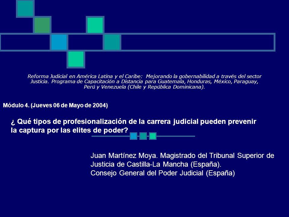 Reforma Judicial en América Latina y el Caribe: Mejorando la gobernabilidad a través del sector Justicia. Programa de Capacitación a Distancia para Gu