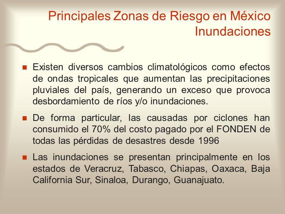 n n Existen diversos cambios climatológicos como efectos de ondas tropicales que aumentan las precipitaciones pluviales del país, generando un exceso