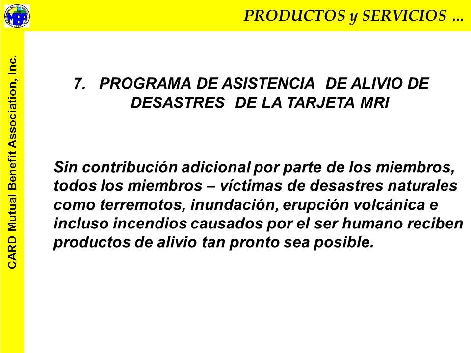 PRODUCTOS y SERVICIOS … CARD Mutual Benefit Association, Inc.