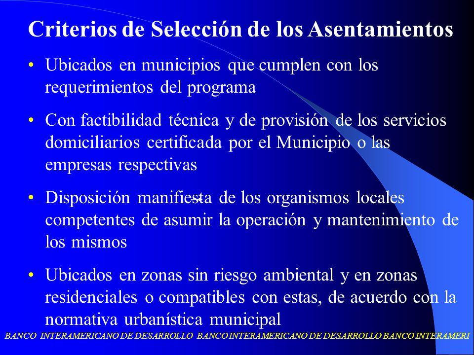 BANCO INTERAMERICANO DE DESARROLLO BANCO INTERAMERICANO DE DESARROLLO BANCO INTERAMERI Criterios de Selección de los Asentamientos Ubicados en municip