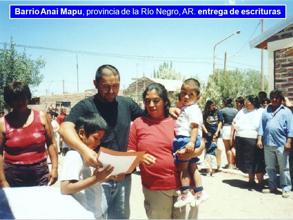 BANCO INTERAMERICANO DE DESARROLLO BANCO INTERAMERICANO DE DESARROLLO BANCO INTERAMERI Barrio Anai Mapu, provincia de la Río Negro, AR. entrega de esc