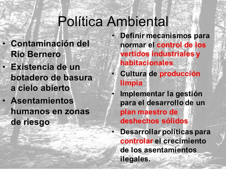 Política Ambiental Contaminación del Río BerneroContaminación del Río Bernero Existencia de un botadero de basura a cielo abiertoExistencia de un bota