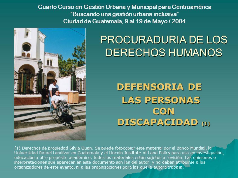 PROCURADURIA DE LOS DERECHOS HUMANOS DEFENSORIA DE LAS PERSONAS CON DISCAPACIDAD (1) LAS PERSONAS CON DISCAPACIDAD (1) (1) Derechos de propiedad Silvi