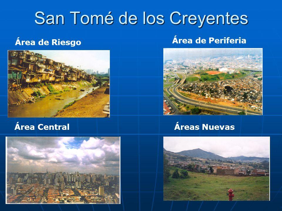 San Tomé de los Creyentes Área de Riesgo Área Central Área de Periferia Áreas Nuevas
