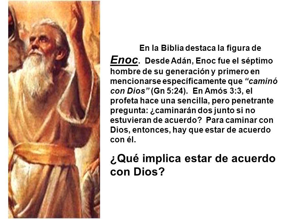 En la Biblia destaca la figura de Enoc.