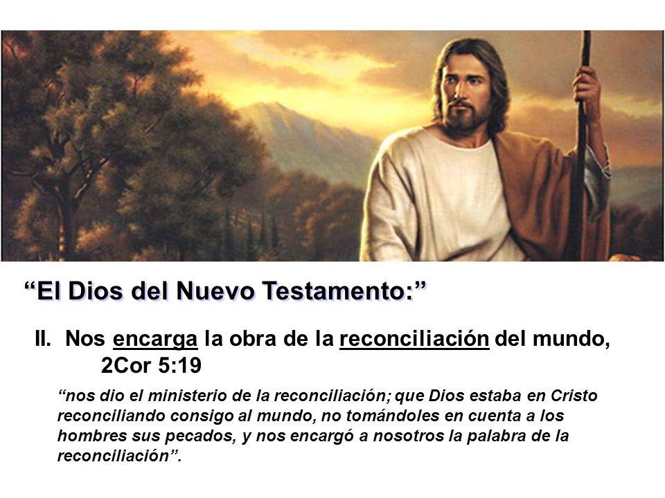 El Dios del Nuevo Testamento: II.