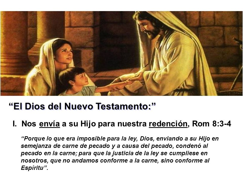 El Dios del Nuevo Testamento: I.