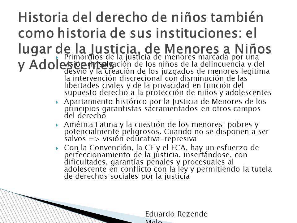 Primordios de la justicia de menores marcada por una visión de salvación de los niños de la delincuencia y del desvío y la creación de los juzgados de