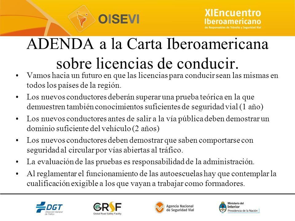 ADENDA a la Carta Iberoamericana sobre licencias de conducir. Vamos hacia un futuro en que las licencias para conducir sean las mismas en todos los pa