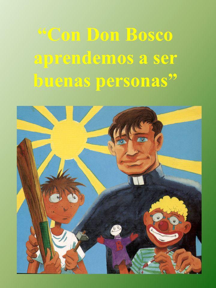 Con Don Bosco aprendemos a ser buenas personas
