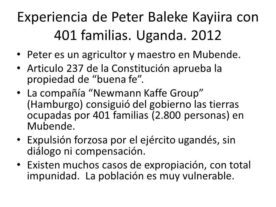 Experiencia de Peter Baleke Kayiira con 401 familias. Uganda. 2012 Peter es un agricultor y maestro en Mubende. Articulo 237 de la Constitución aprueb