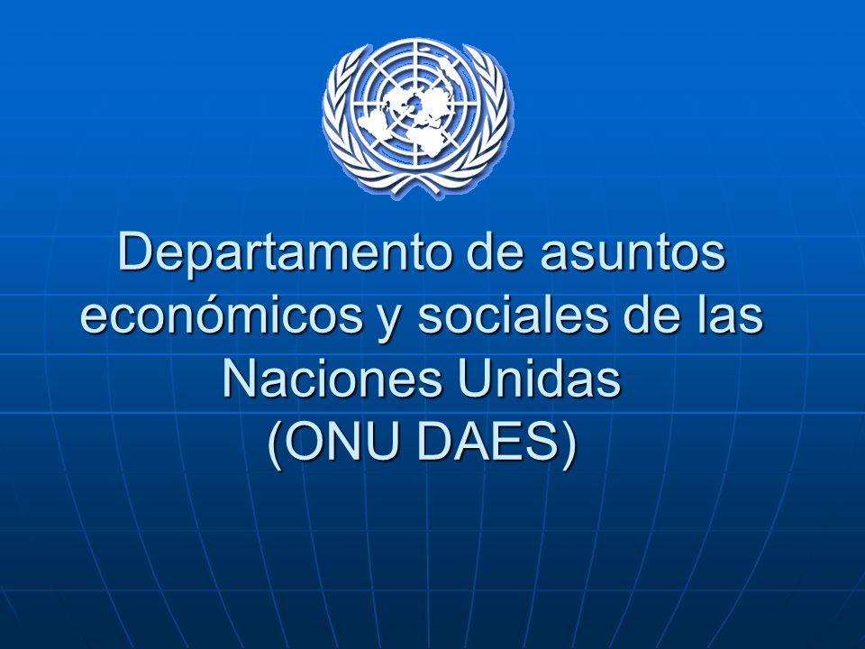 Departamento de asuntos económicos y sociales de las Naciones Unidas (ONU DAES)