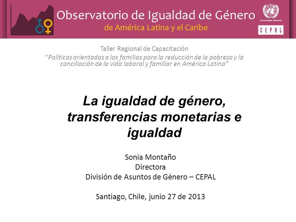 Taller Regional de Capacitación Políticas orientadas a las familias para la reducción de la pobreza y la conciliación de la vida laboral y familiar en