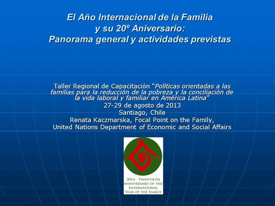 El Año Internacional de la Familia El Año Internacional de la Familia se celebró en 1994, en un momento importante de la historia de las Naciones Unidas, en vísperas de su cincuentenario, y constituyó un elemento integral de un proceso global de elaboración de conceptos y mecanismos de desarrollo y progreso social.