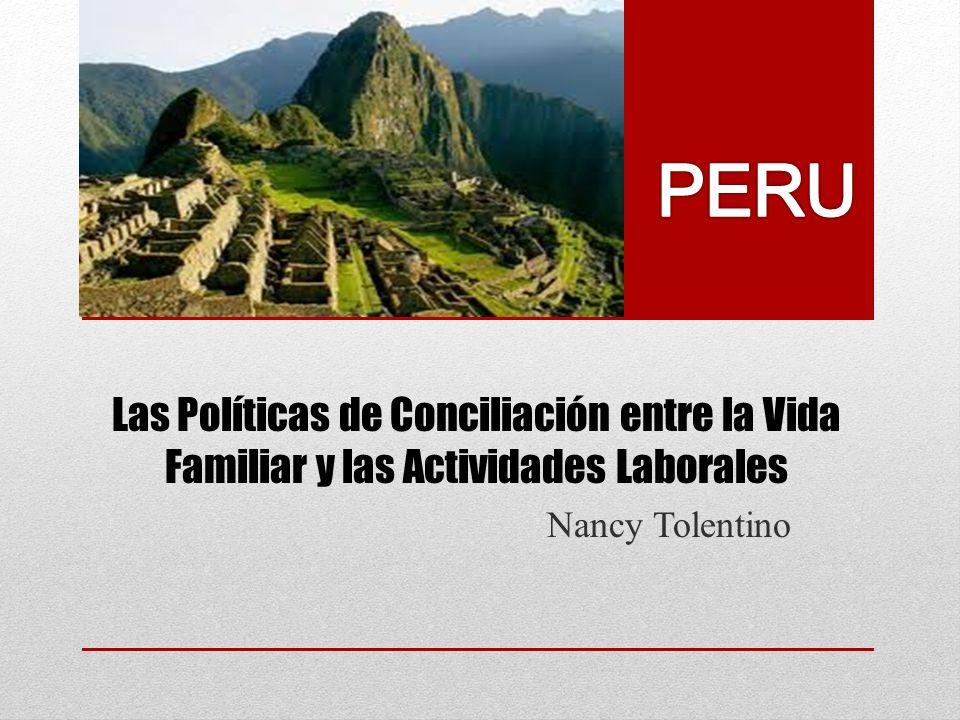 Las Políticas de Conciliación entre la Vida Familiar y las Actividades Laborales Nancy Tolentino