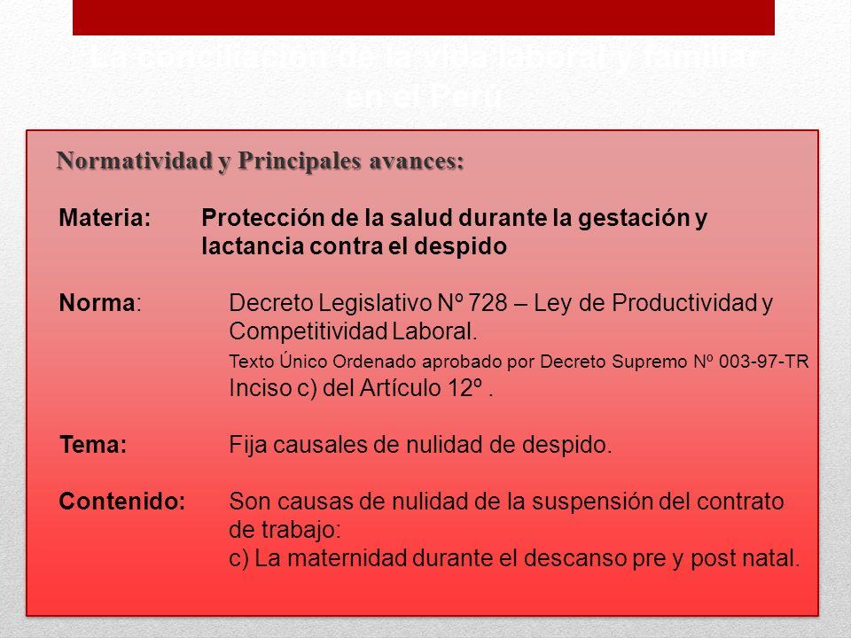Normatividad y Principales avances: La conciliación de la vida laboral y familiar en el Perú Materia:Protección de la salud durante la gestación y lac