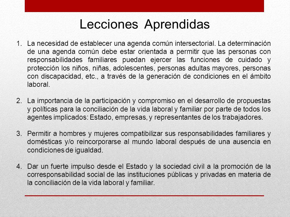 1.La necesidad de establecer una agenda común intersectorial. La determinación de una agenda común debe estar orientada a permitir que las personas co