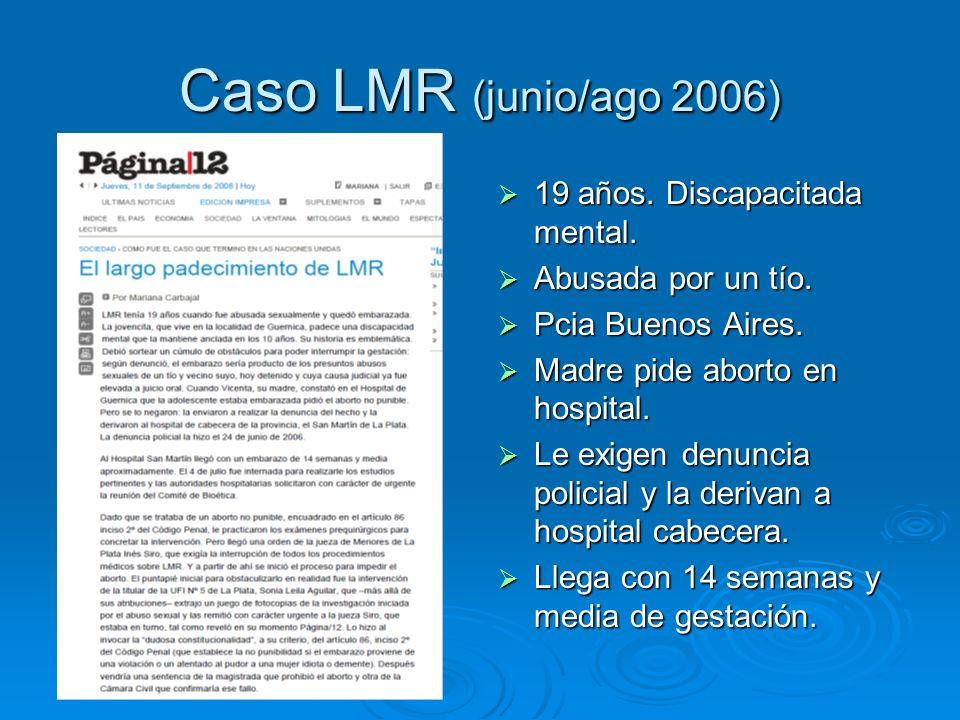 Caso LMR (junio/ago 2006) 19 años. Discapacitada mental.