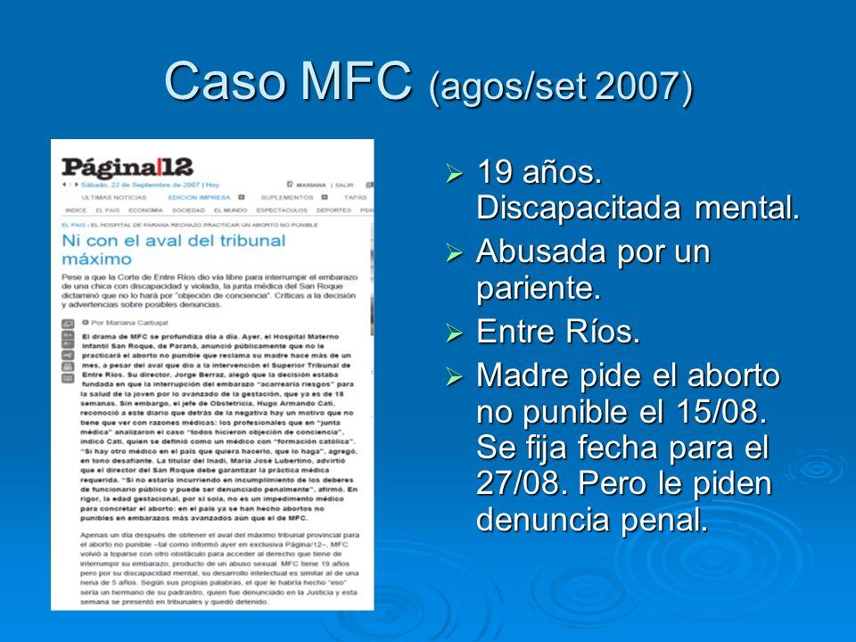 Caso MFC (agos/set 2007) 19 años. Discapacitada mental.