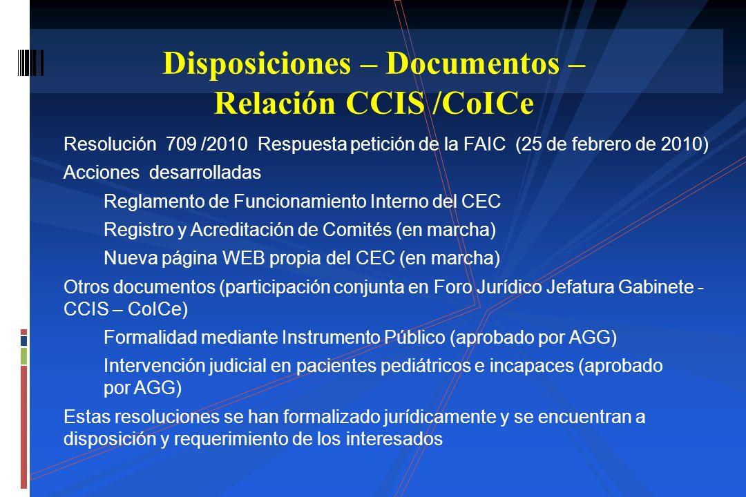 Resolución 709 /2010 Respuesta petición de la FAIC (25 de febrero de 2010) Acciones desarrolladas Reglamento de Funcionamiento Interno del CEC Registr