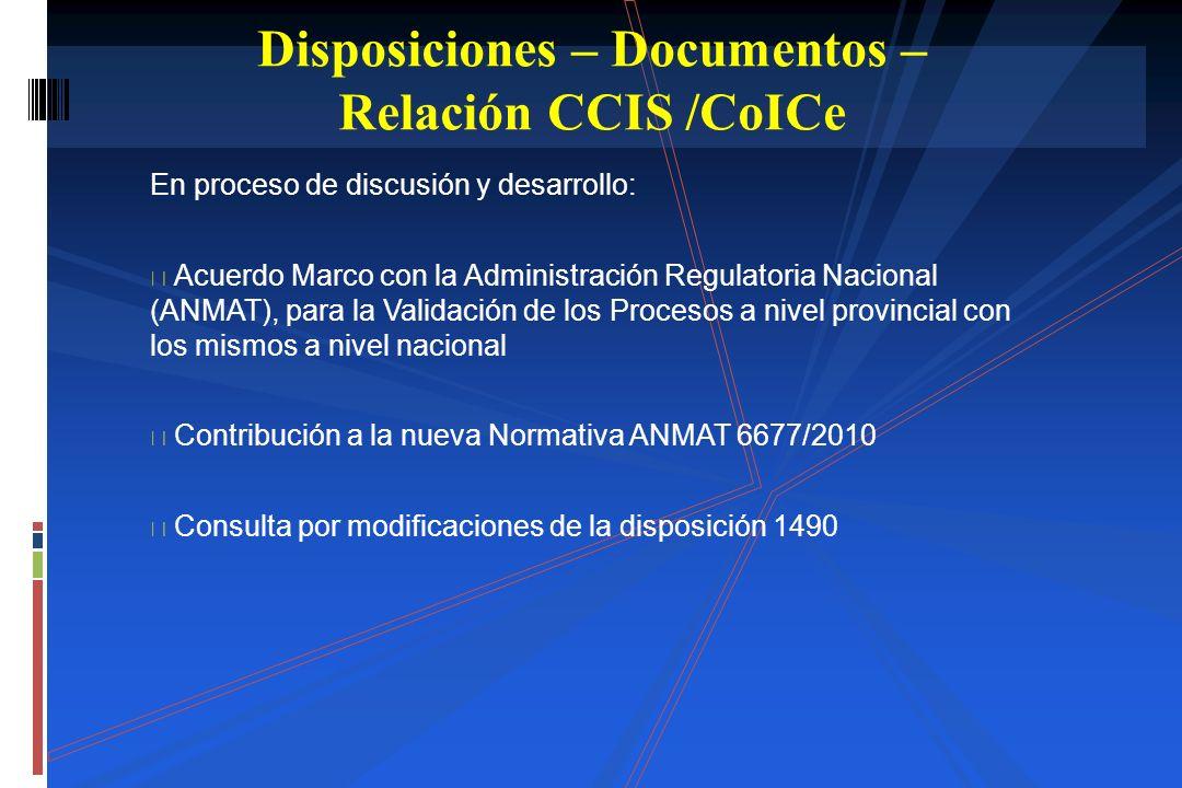 En proceso de discusión y desarrollo: Acuerdo Marco con la Administración Regulatoria Nacional (ANMAT), para la Validación de los Procesos a nivel pro