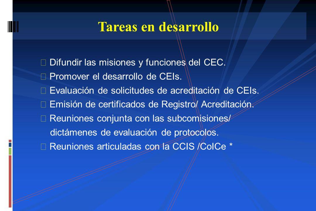 Difundir las misiones y funciones del CEC. Promover el desarrollo de CEIs. Evaluación de solicitudes de acreditación de CEIs. Emisión de certificados