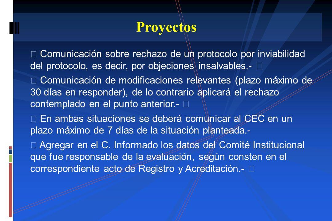 Comunicación sobre rechazo de un protocolo por inviabilidad del protocolo, es decir, por objeciones insalvables.- Comunicación de modificaciones relev