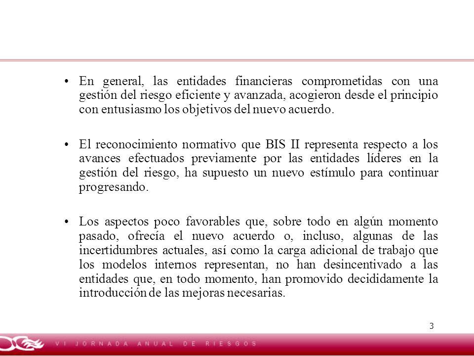 14 DIVERSIFICACIÓN El beneficio de la diversificación geográfica del riesgo no ha sido reconocido en el Pilar I (cálculo del capital mínimo) de BIS II (salvo, en parte, en modelos avanzados de riesgo operativo) aunque sí parcialmente en el borrador de Directiva en el ámbito del Pilar 2.