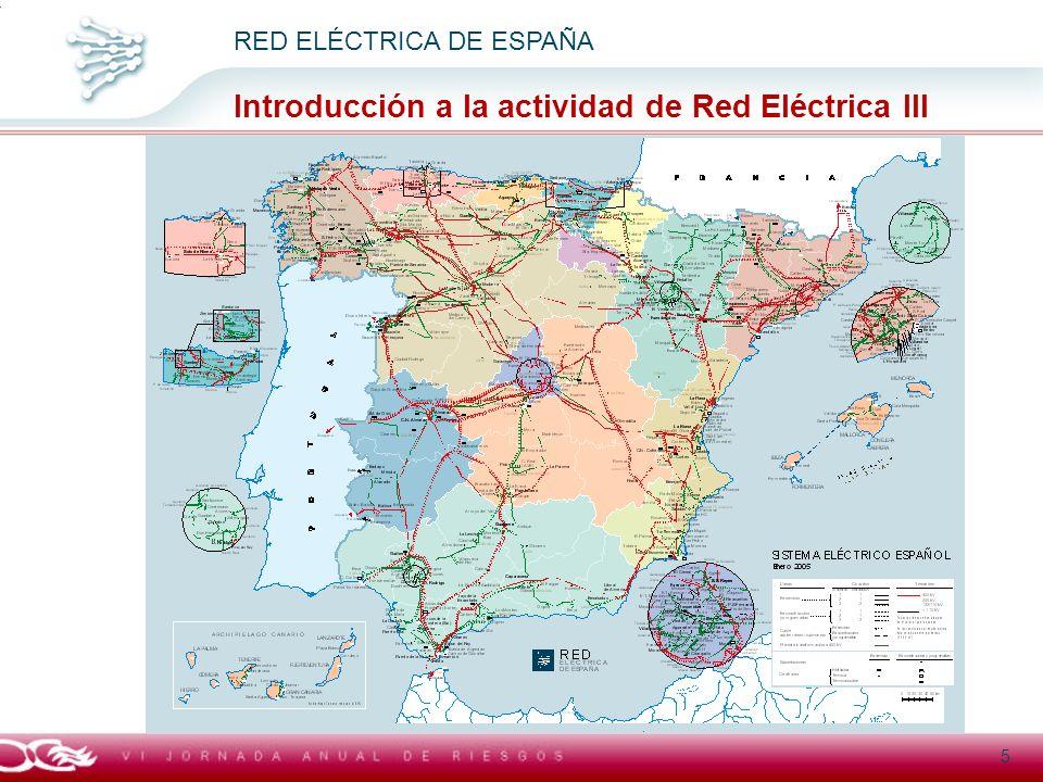 Título general presentación RED ELÉCTRICA DE ESPAÑA Introducción a la actividad de Red Eléctrica III 5