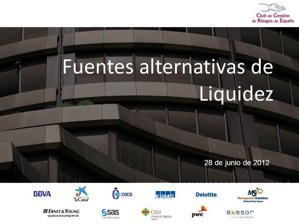 Fuentes alternativas de Liquidez 28 de junio de 2012