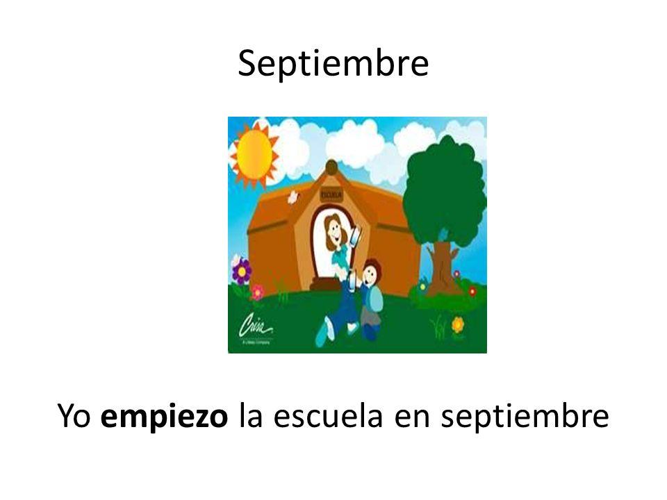 Septiembre Yo empiezo la escuela en septiembre