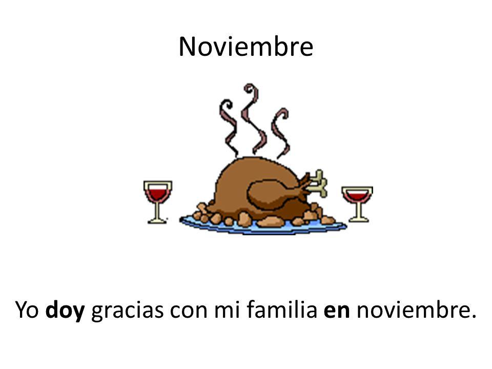 Noviembre Yo doy gracias con mi familia en noviembre.