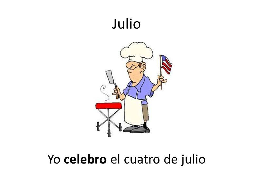 Julio Yo celebro el cuatro de julio