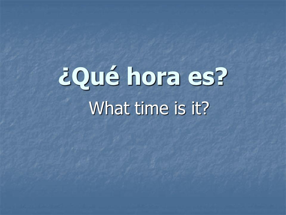 : It is noon.Es el mediodía: It is noon. Es la medianoche: It is midnight.