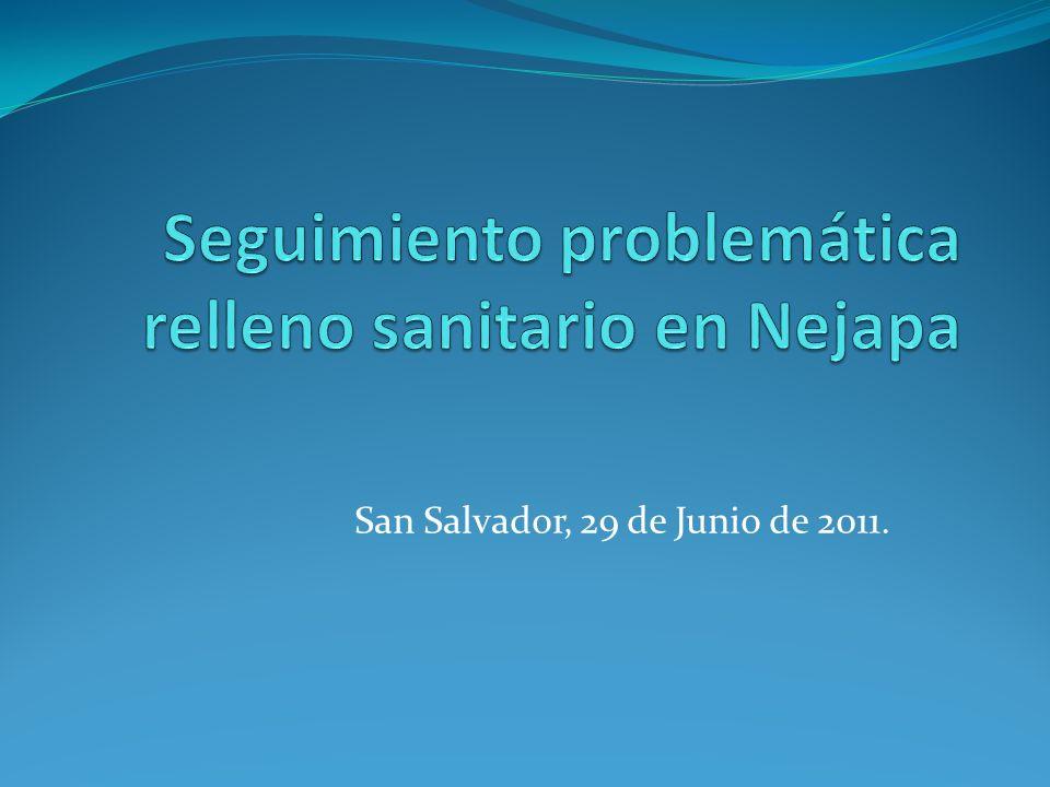 San Salvador, 29 de Junio de 2011.