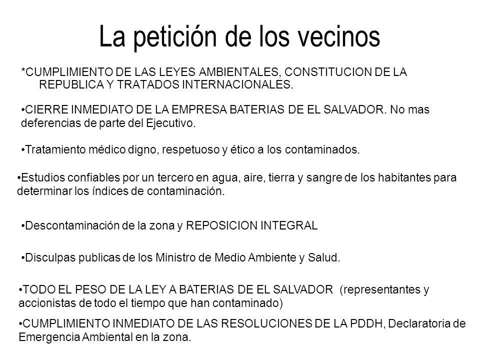 La petición de los vecinos *CUMPLIMIENTO DE LAS LEYES AMBIENTALES, CONSTITUCION DE LA REPUBLICA Y TRATADOS INTERNACIONALES. CIERRE INMEDIATO DE LA EMP
