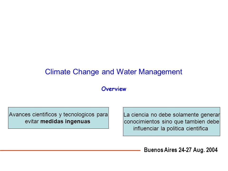 Descripción General de los tópicos de la presentación 1- A manera de introducción: balance hidricocantidad de agua almacenada en el sistema climático.