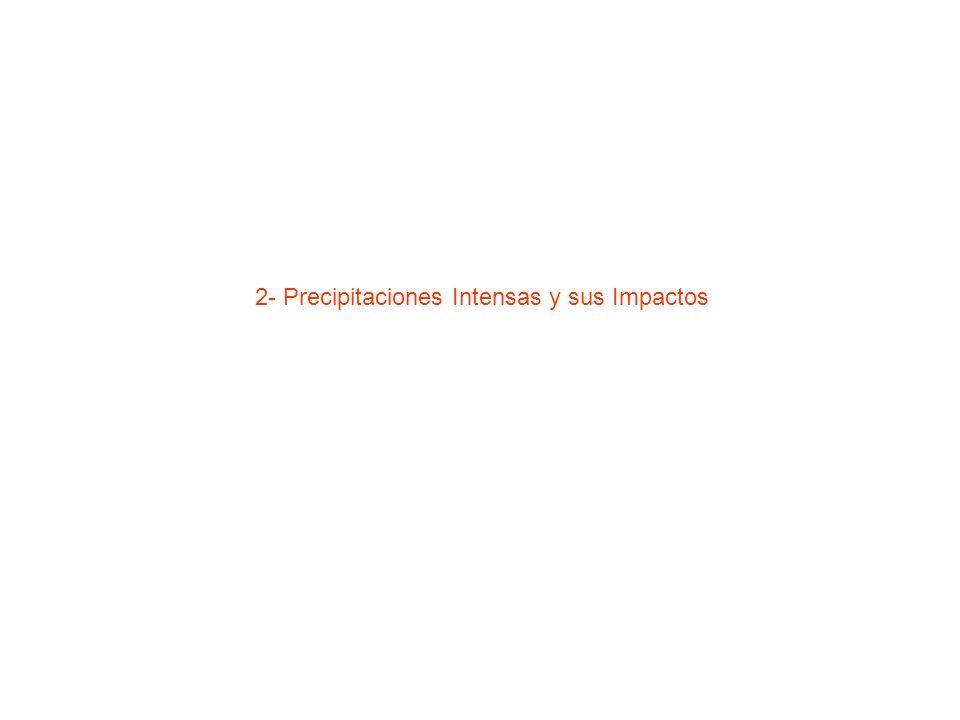 2- Precipitaciones Intensas y sus Impactos