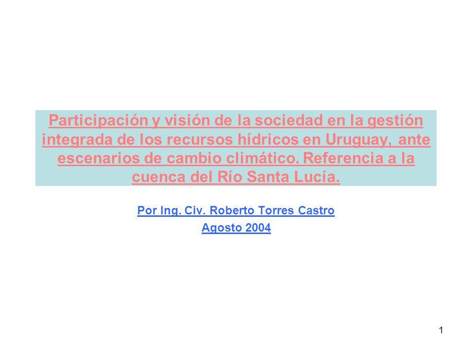 1 Participación y visión de la sociedad en la gestión integrada de los recursos hídricos en Uruguay, ante escenarios de cambio climático.