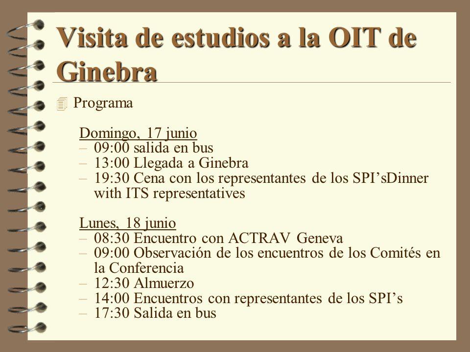 Visita de estudios a la OIT de Ginebra 4 Programa Domingo, 17 junio –09:00 salida en bus –13:00 Llegada a Ginebra –19:30 Cena con los representantes d