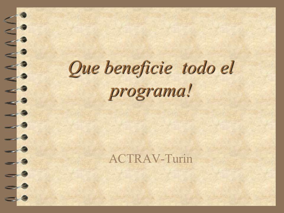 Que beneficie todo el programa! ACTRAV-Turin
