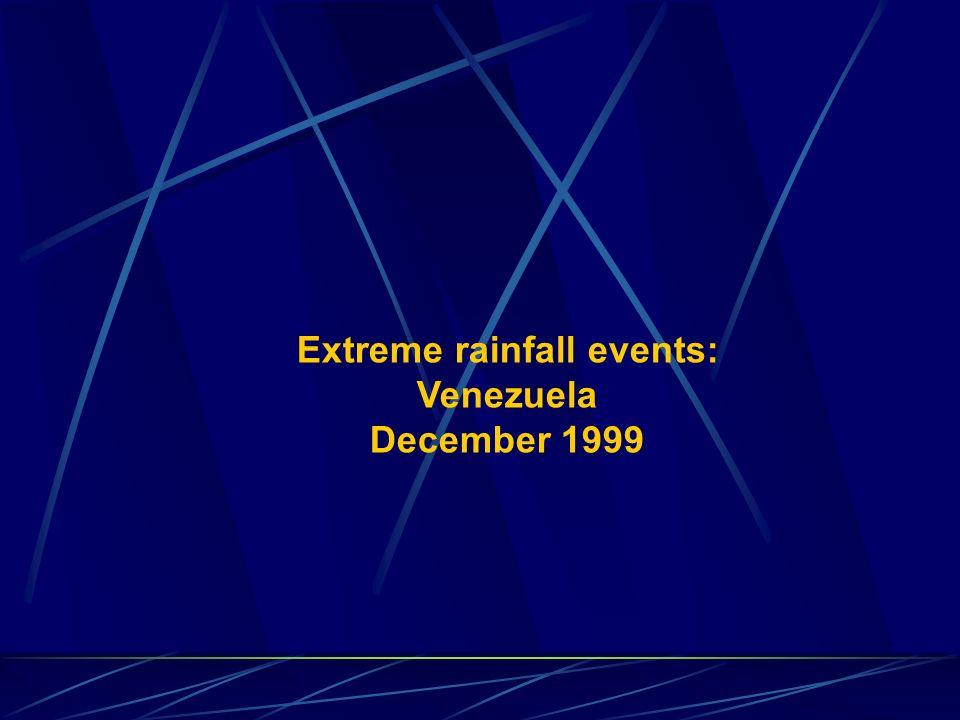 Extreme rainfall events: Venezuela December 1999